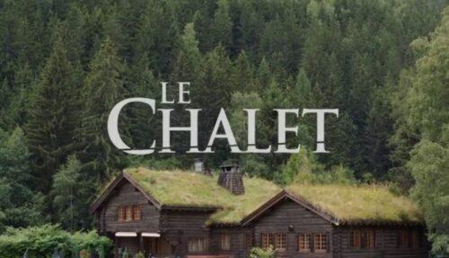 le chalet serie francesa